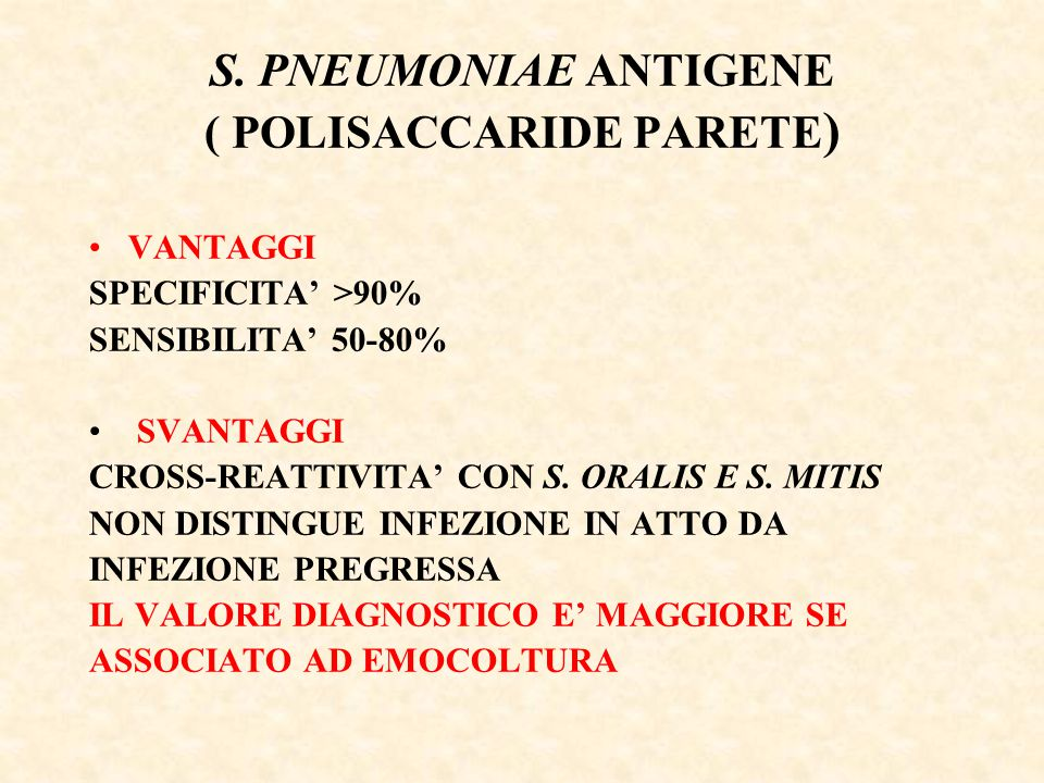S. PNEUMONIAE ANTIGENE ( POLISACCARIDE PARETE)