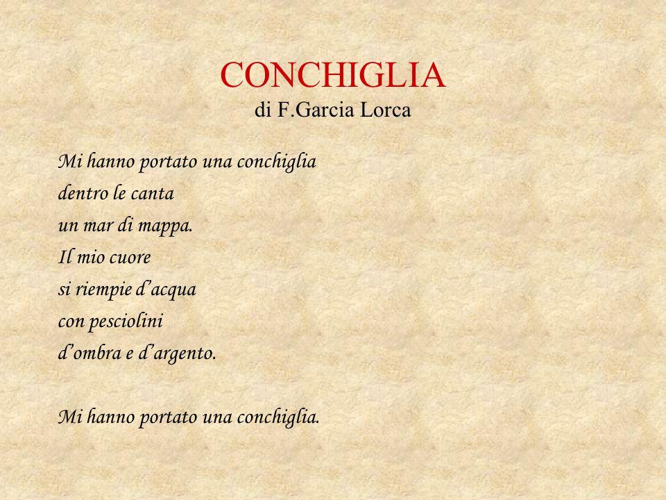 CONCHIGLIA di F.Garcia Lorca