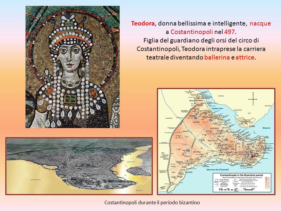 Teodora, donna bellissima e intelligente, nacque a Costantinopoli nel 497. Figlia del guardiano degli orsi del circo di Costantinopoli, Teodora intraprese la carriera teatrale diventando ballerina e attrice.