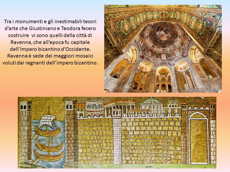 Tra i monumenti e gli inestimabili tesori d'arte che Giustiniano e Teodora fecero costruire vi sono quelli della città di Ravenna, che all'epoca fu capitale dell'Impero bizantino d'Occidente.