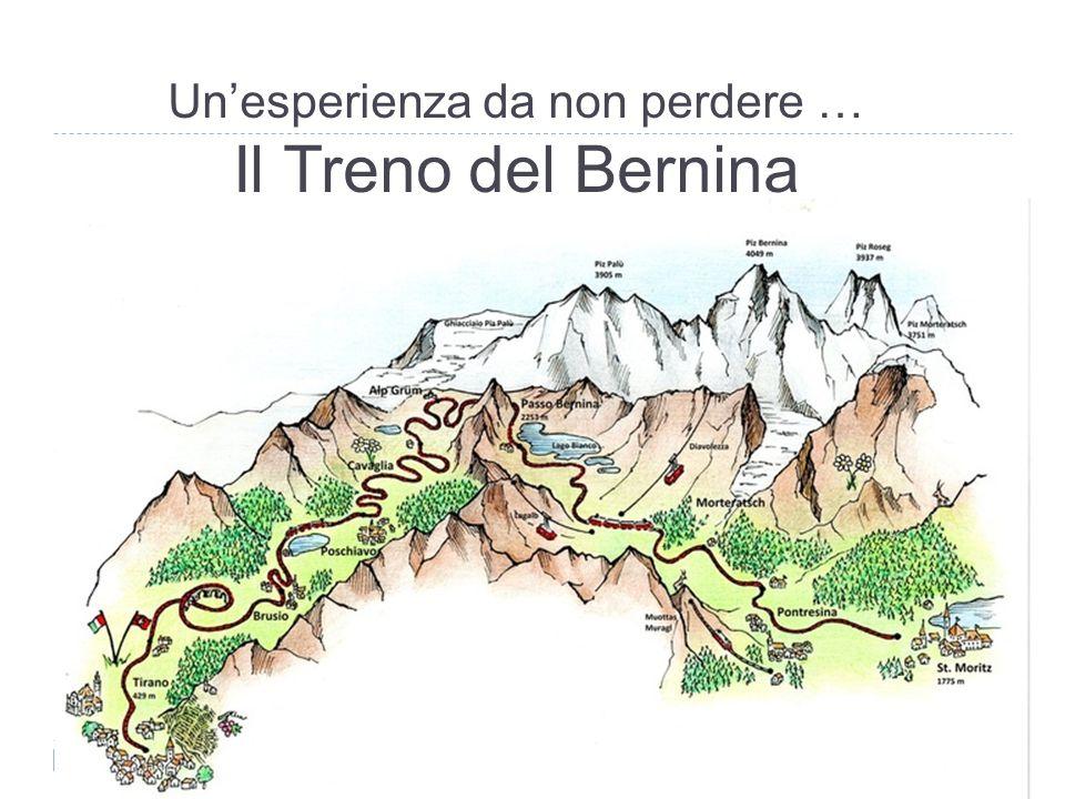 Un'esperienza da non perdere … Il Treno del Bernina