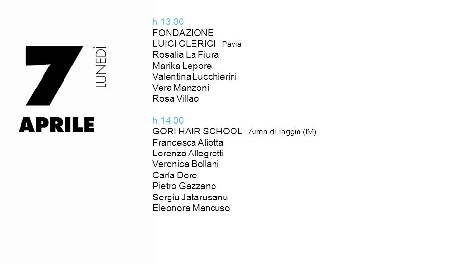 h.13.00 FONDAZIONE. LUIGI CLERICI - Pavia. Rosalia La Fiura. Marika Lepore. Valentina Lucchierini.