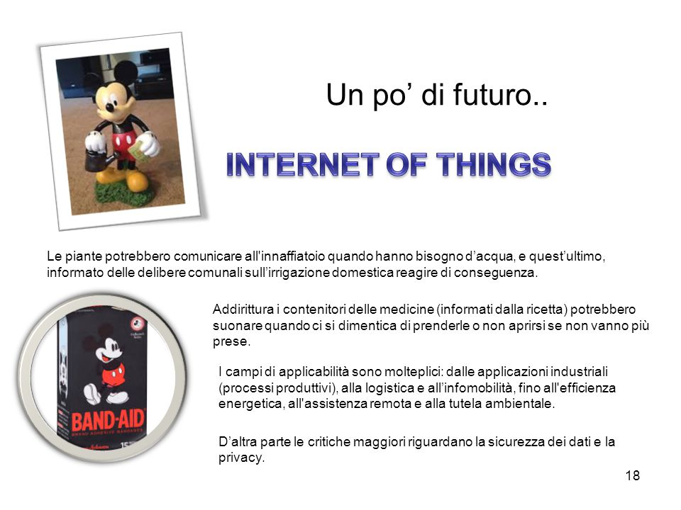 Un po' di futuro.. INTERNET OF THINGS