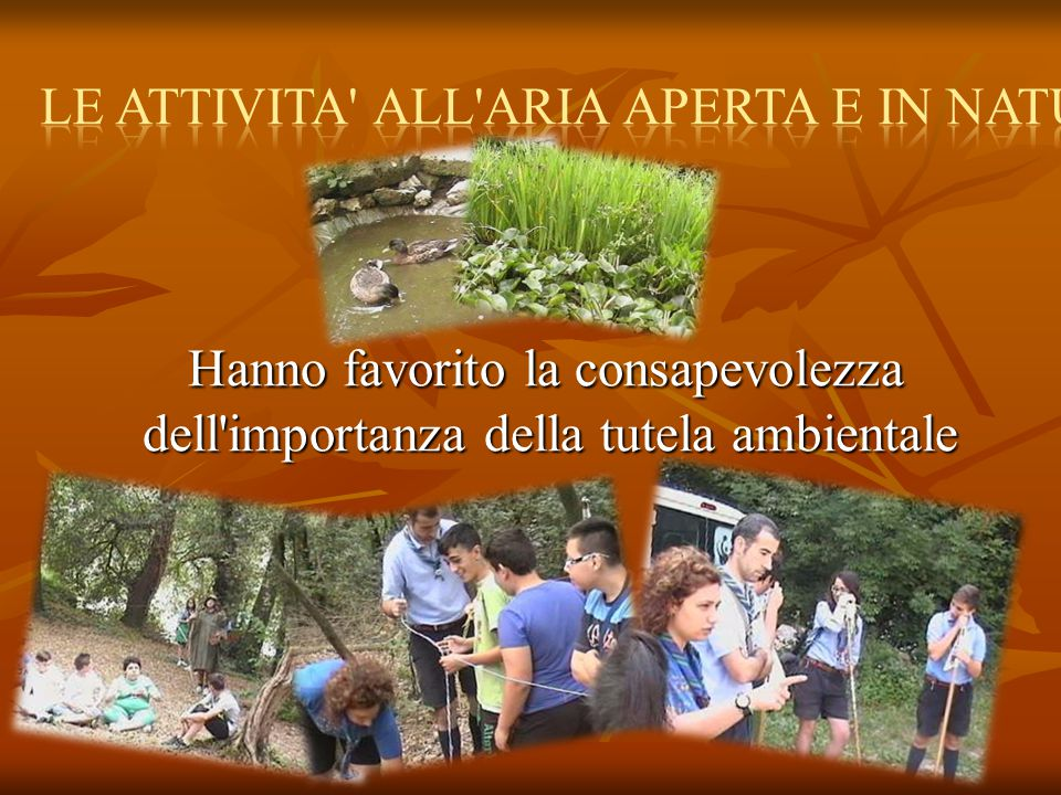 LE ATTIVITA ALL ARIA APERTA E IN NATURA