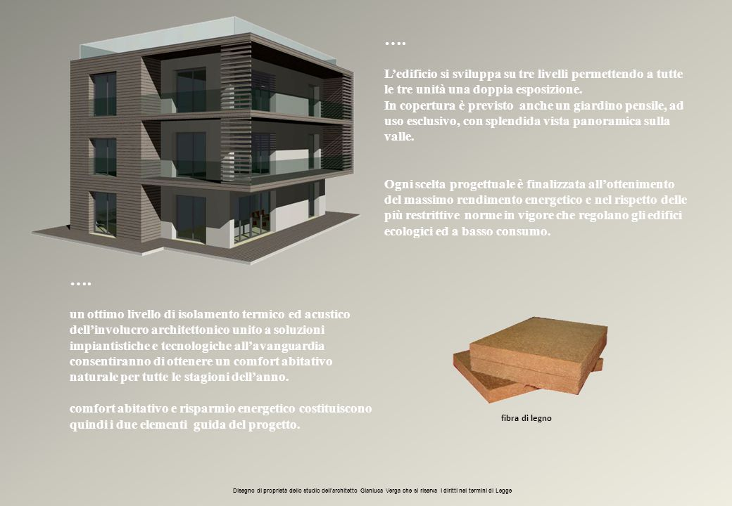 …. L'edificio si sviluppa su tre livelli permettendo a tutte le tre unità una doppia esposizione.