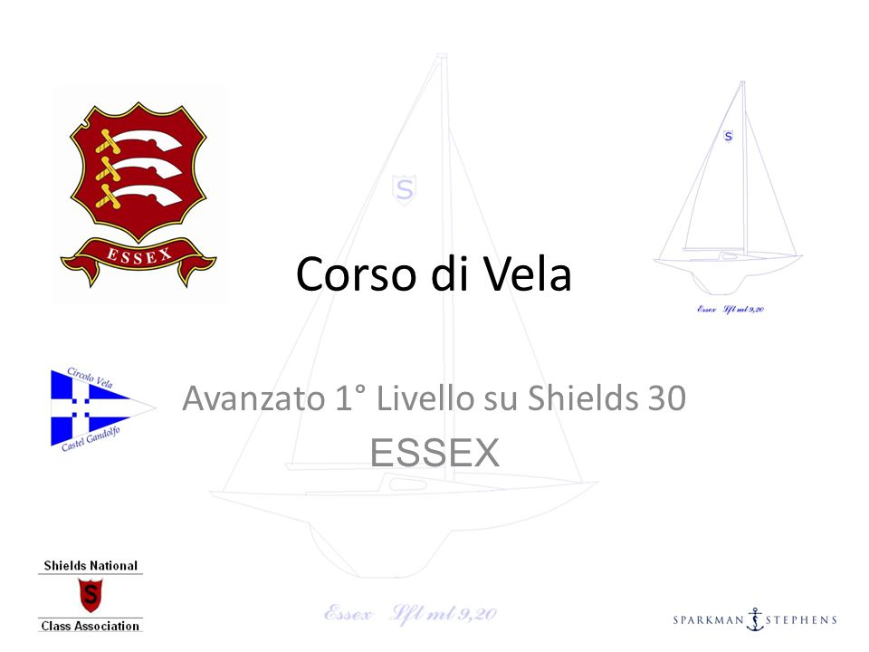 Avanzato 1° Livello su Shields 30 ESSEX