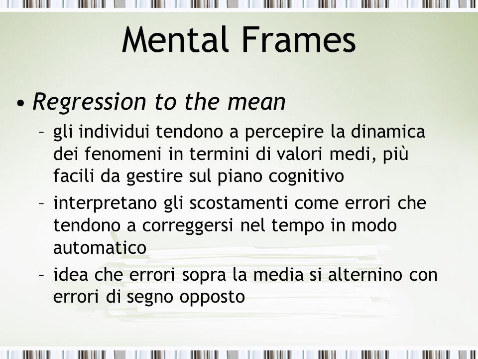 Mental Frames Regression to the mean