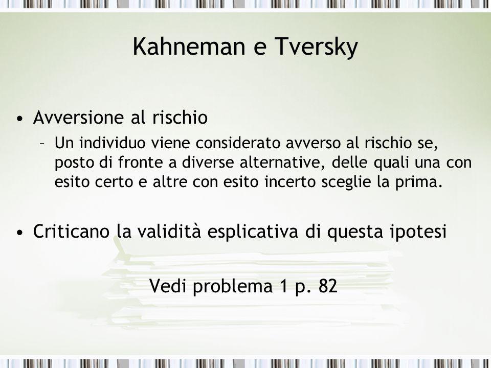 Kahneman e Tversky Avversione al rischio