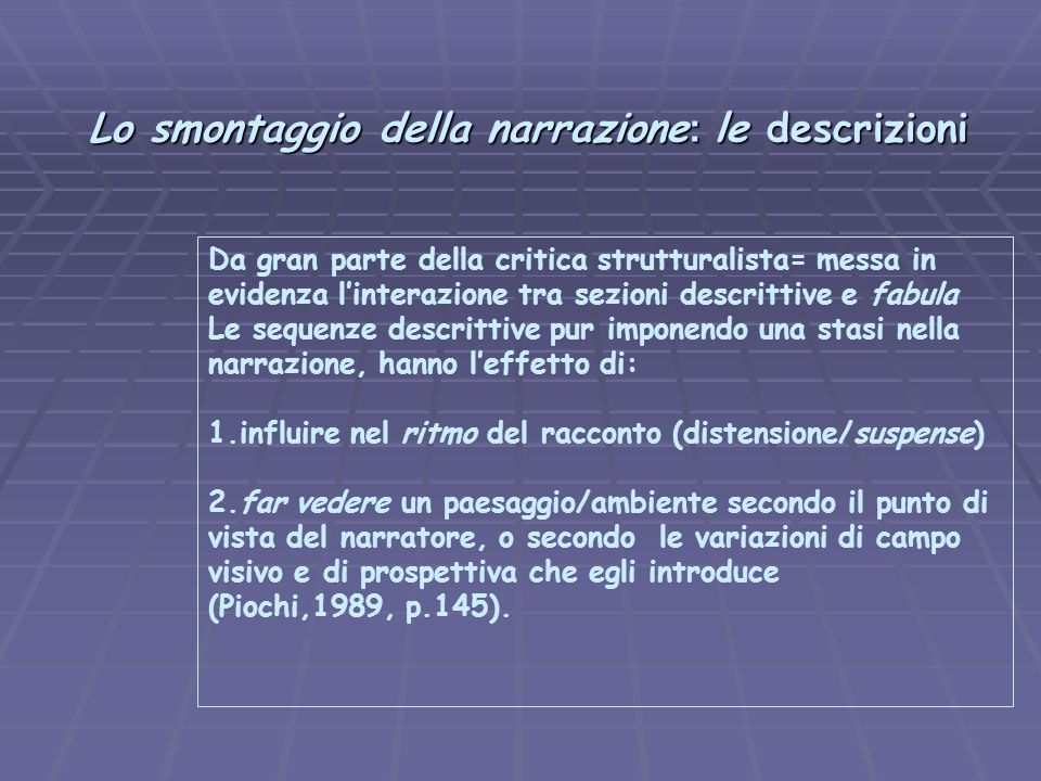 Lo smontaggio della narrazione: le descrizioni