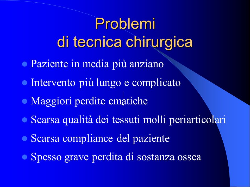 Problemi di tecnica chirurgica