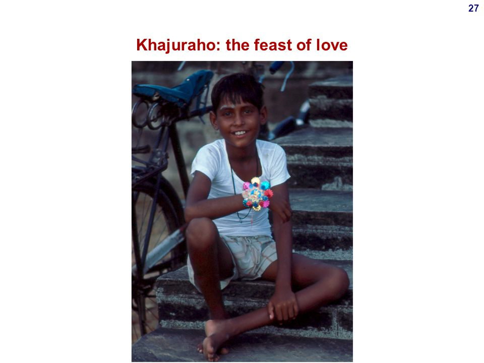 Khajuraho: the feast of love