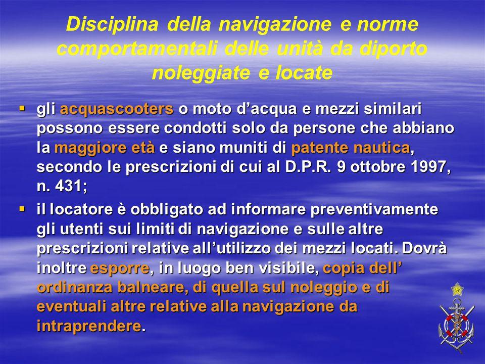 Disciplina della navigazione e norme comportamentali delle unità da diporto noleggiate e locate