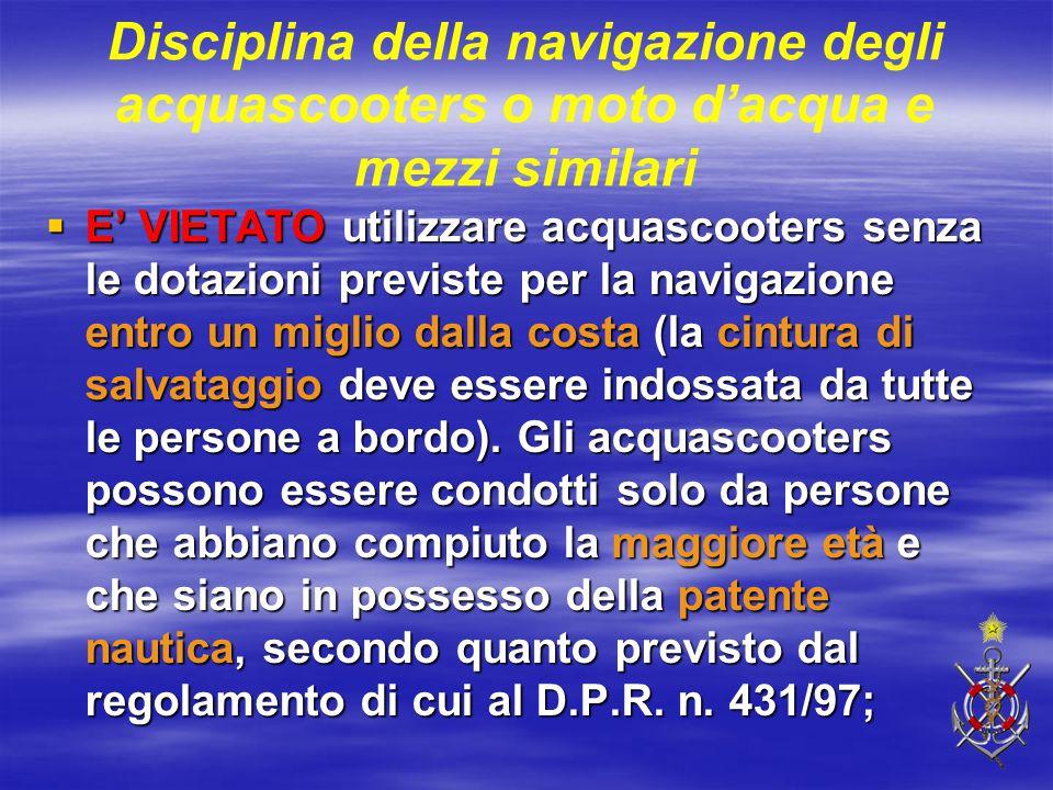 Disciplina della navigazione degli acquascooters o moto d'acqua e mezzi similari