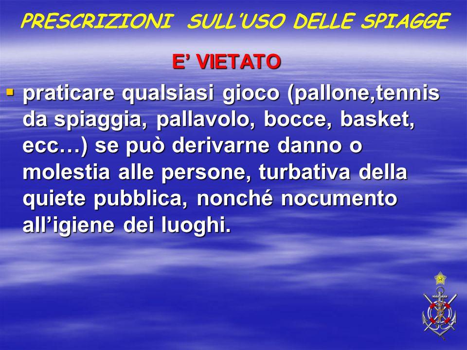 PRESCRIZIONI SULL'USO DELLE SPIAGGE