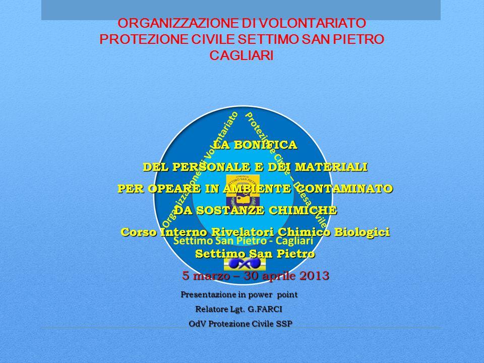 ORGANIZZAZIONE DI VOLONTARIATO PROTEZIONE CIVILE SETTIMO SAN PIETRO