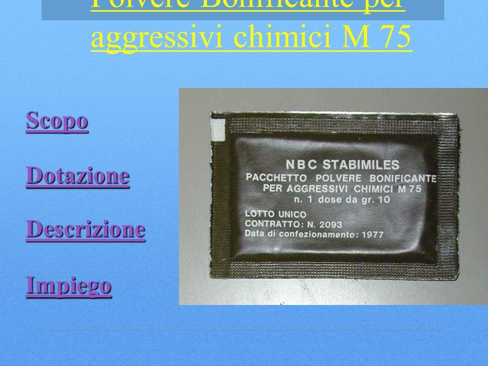 Polvere Bonificante per aggressivi chimici M 75