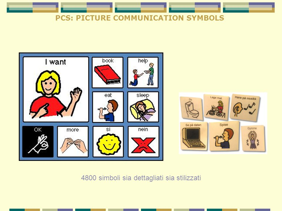 PCS: PICTURE COMMUNICATION SYMBOLS