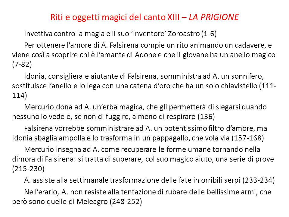 Riti e oggetti magici del canto XIII – LA PRIGIONE