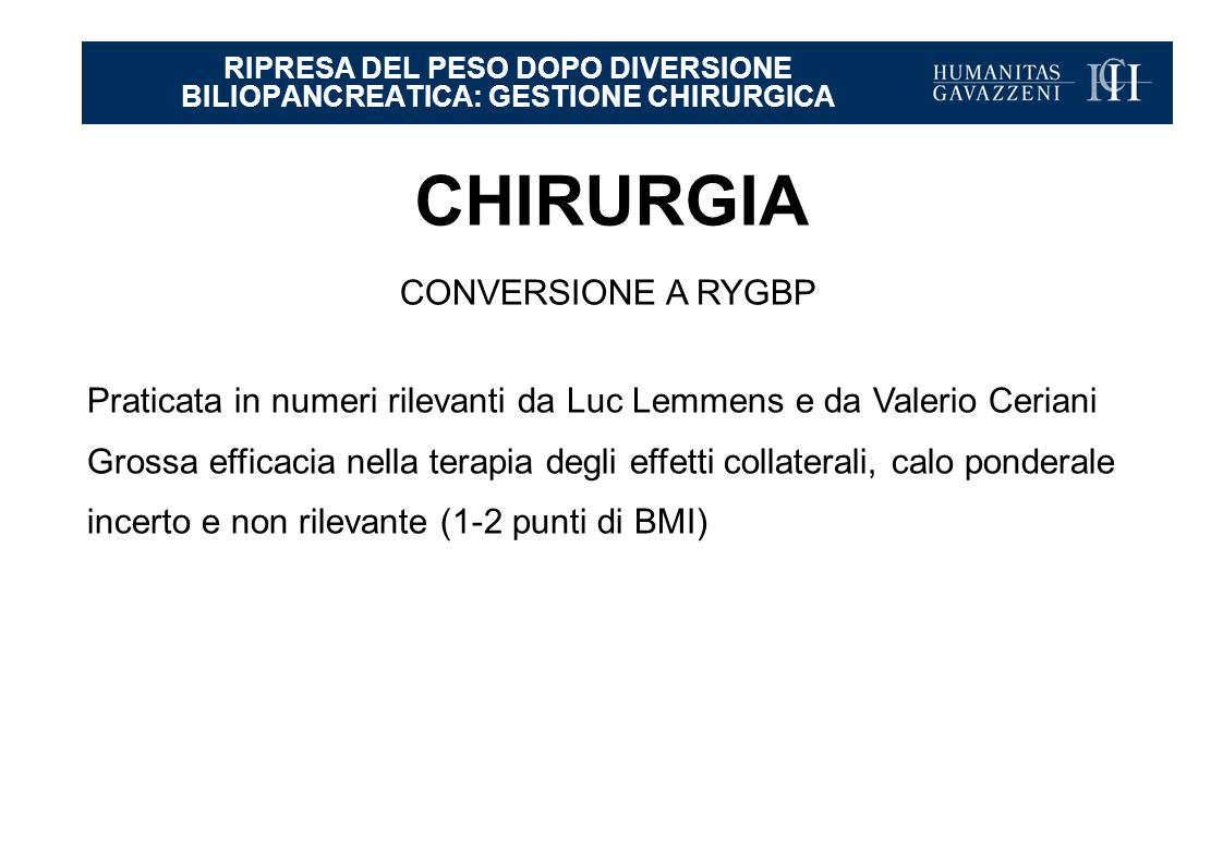RIPRESA DEL PESO DOPO DIVERSIONE BILIOPANCREATICA: GESTIONE CHIRURGICA