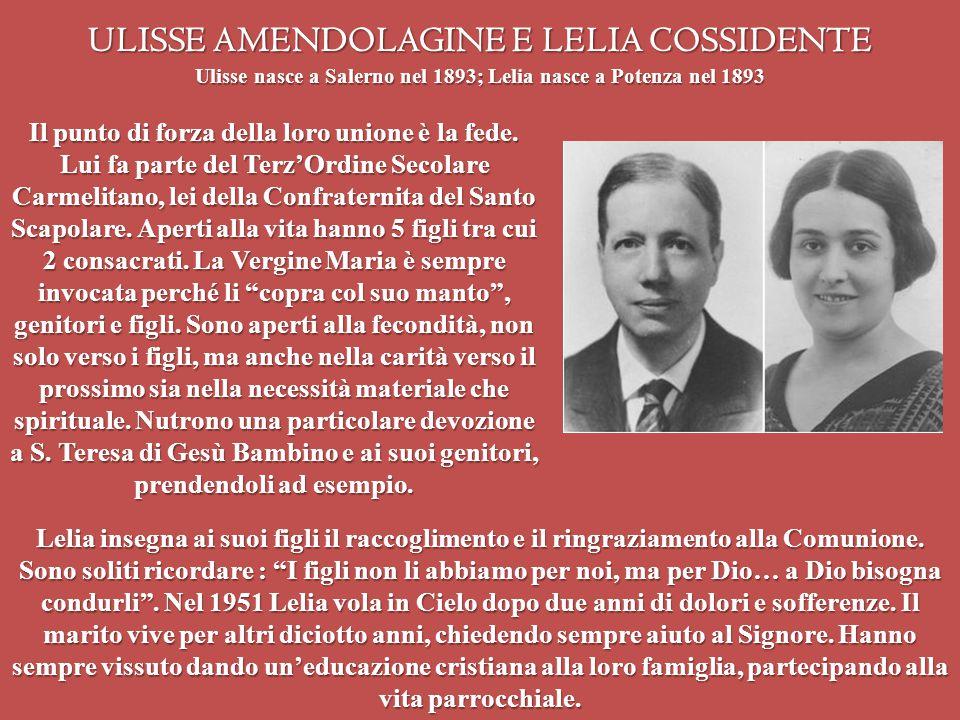 ULISSE AMENDOLAGINE E LELIA COSSIDENTE