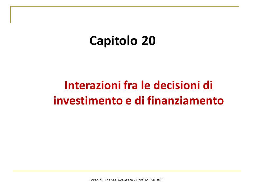 Interazioni fra le decisioni di investimento e di finanziamento