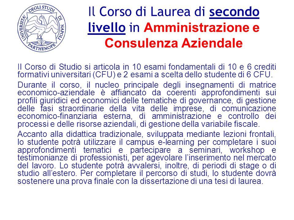 Il Corso di Laurea di secondo livello in Amministrazione e Consulenza Aziendale