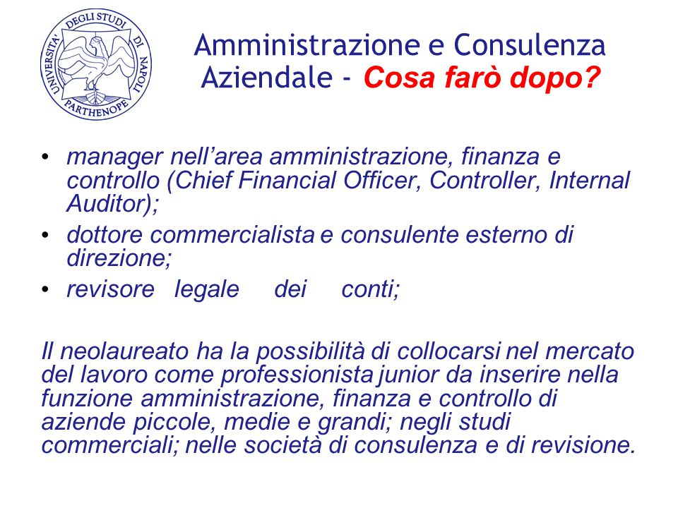 Amministrazione e Consulenza Aziendale - Cosa farò dopo