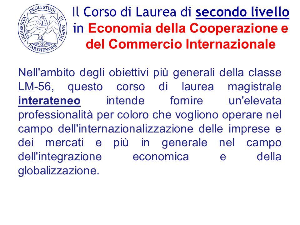Il Corso di Laurea di secondo livello in Economia della Cooperazione e del Commercio Internazionale
