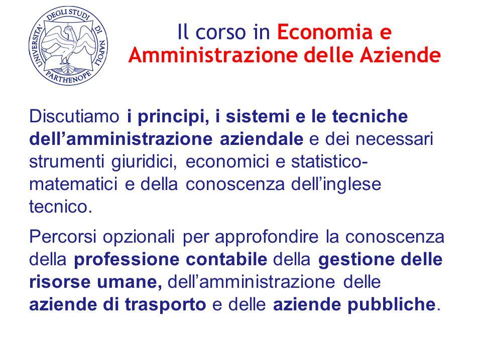 Il corso in Economia e Amministrazione delle Aziende