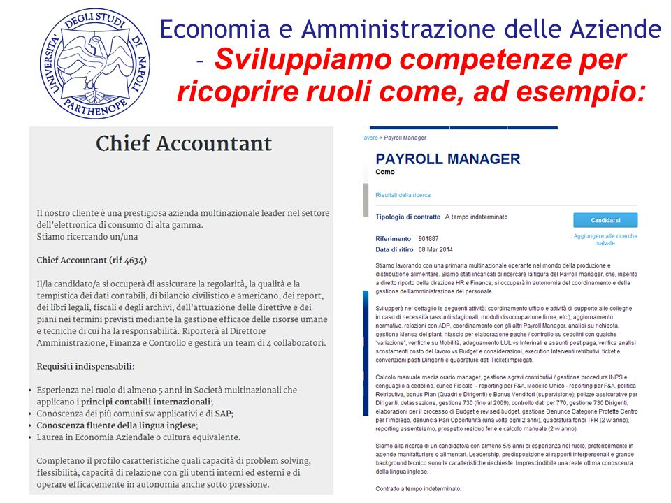 Economia e Amministrazione delle Aziende – Sviluppiamo competenze per ricoprire ruoli come, ad esempio:
