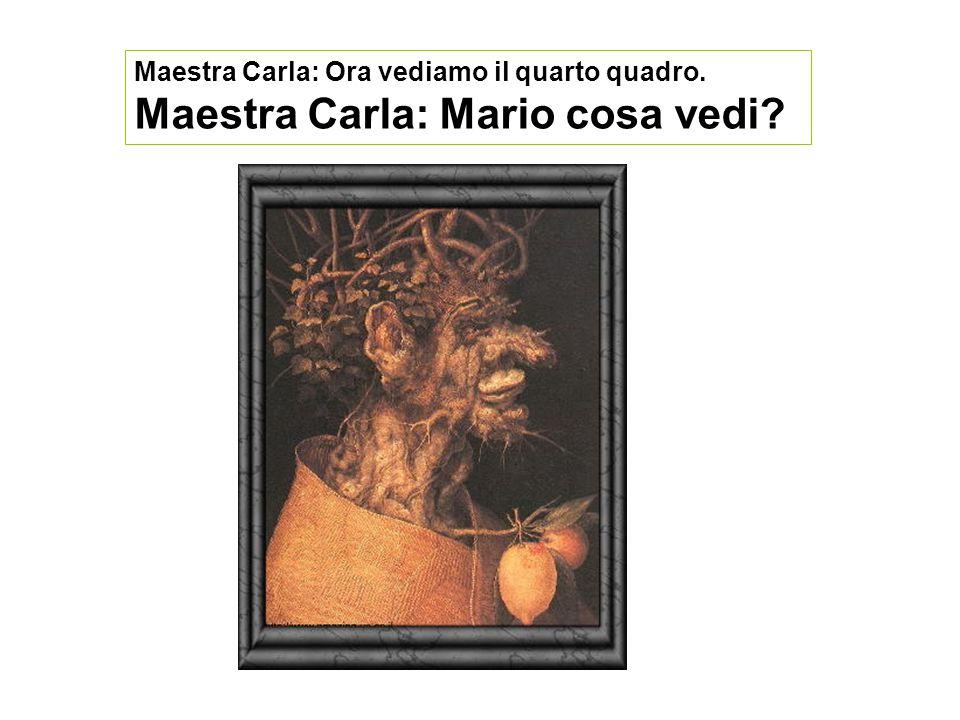 Maestra Carla: Mario cosa vedi