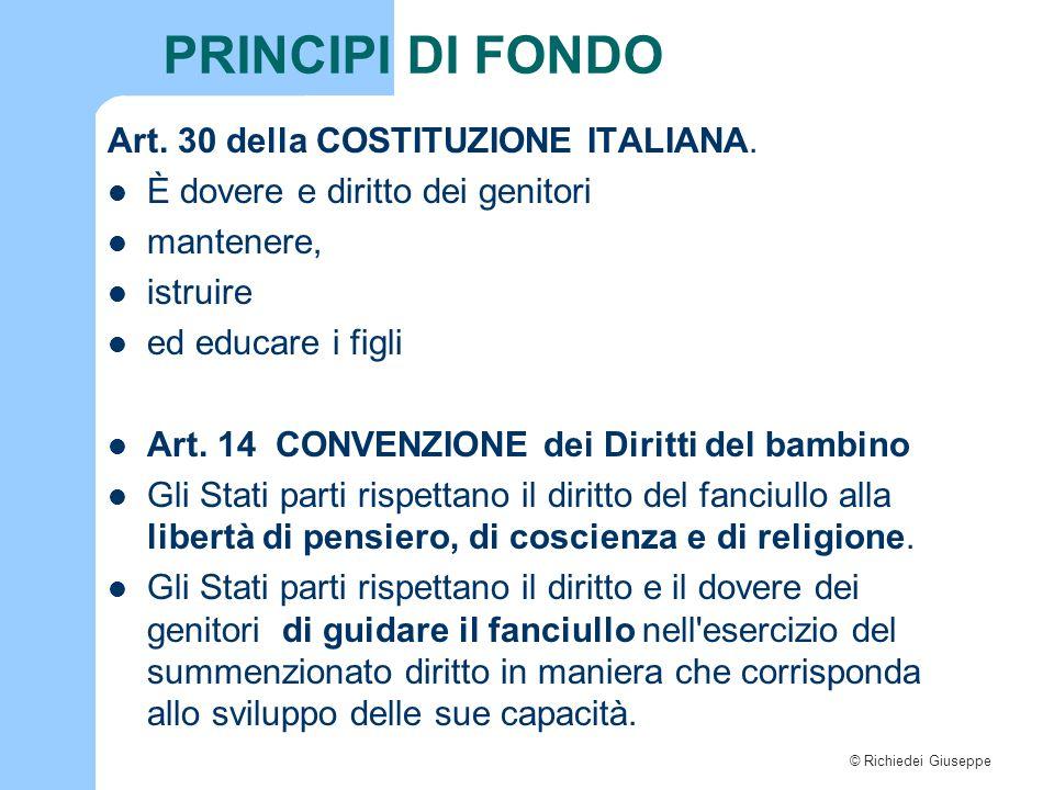 PRINCIPI DI FONDO Art. 30 della COSTITUZIONE ITALIANA.