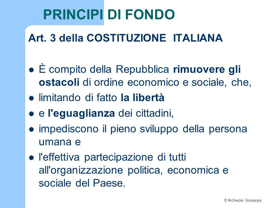 PRINCIPI DI FONDO Art. 3 della COSTITUZIONE ITALIANA