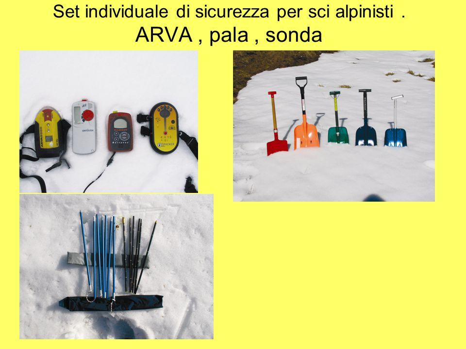 Set individuale di sicurezza per sci alpinisti . ARVA , pala , sonda