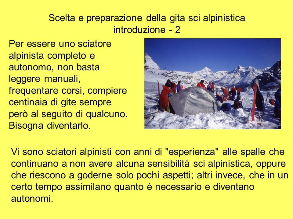 Scelta e preparazione della gita sci alpinistica introduzione - 2