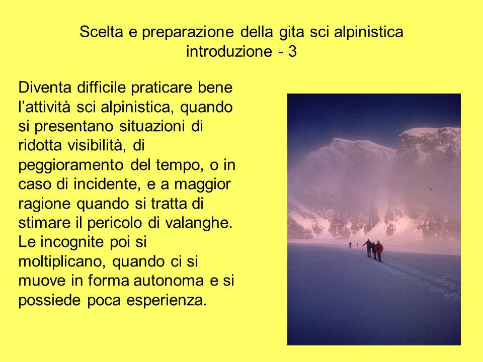 Scelta e preparazione della gita sci alpinistica introduzione - 3