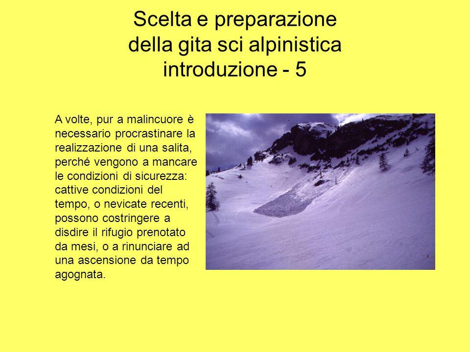 Scelta e preparazione della gita sci alpinistica introduzione - 5