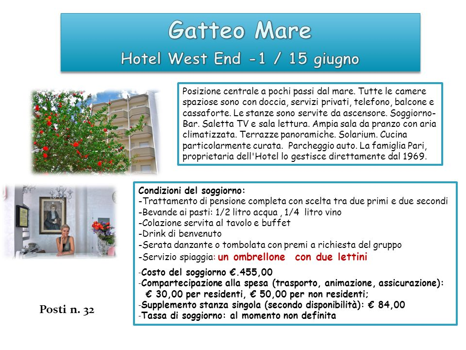 Hotel West End -1 / 15 giugno
