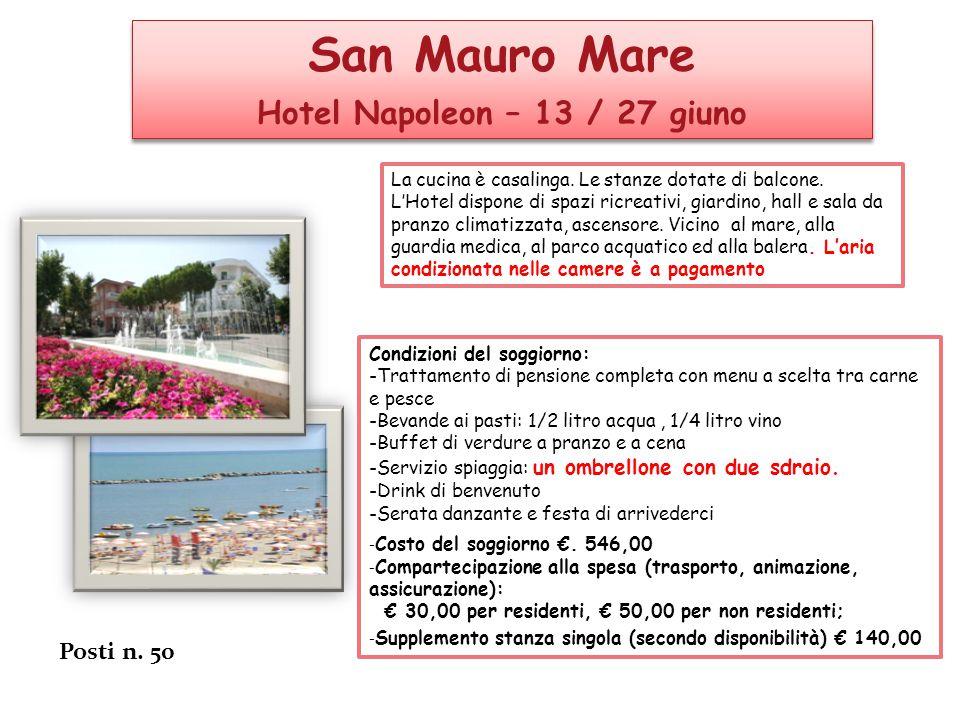 Hotel Napoleon – 13 / 27 giuno