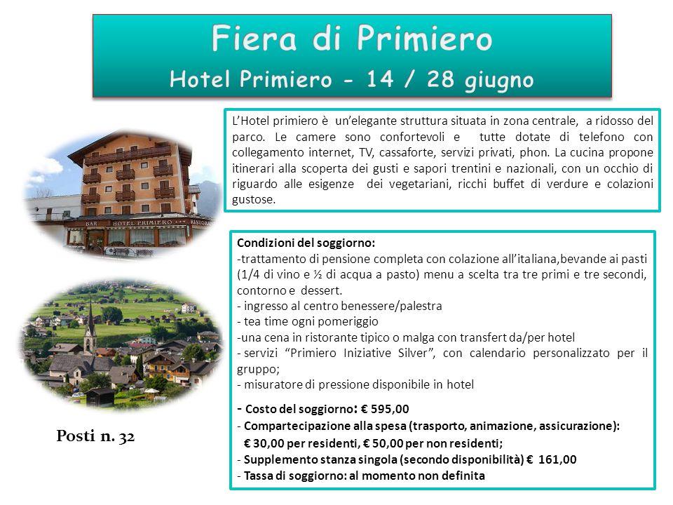 Hotel Primiero - 14 / 28 giugno