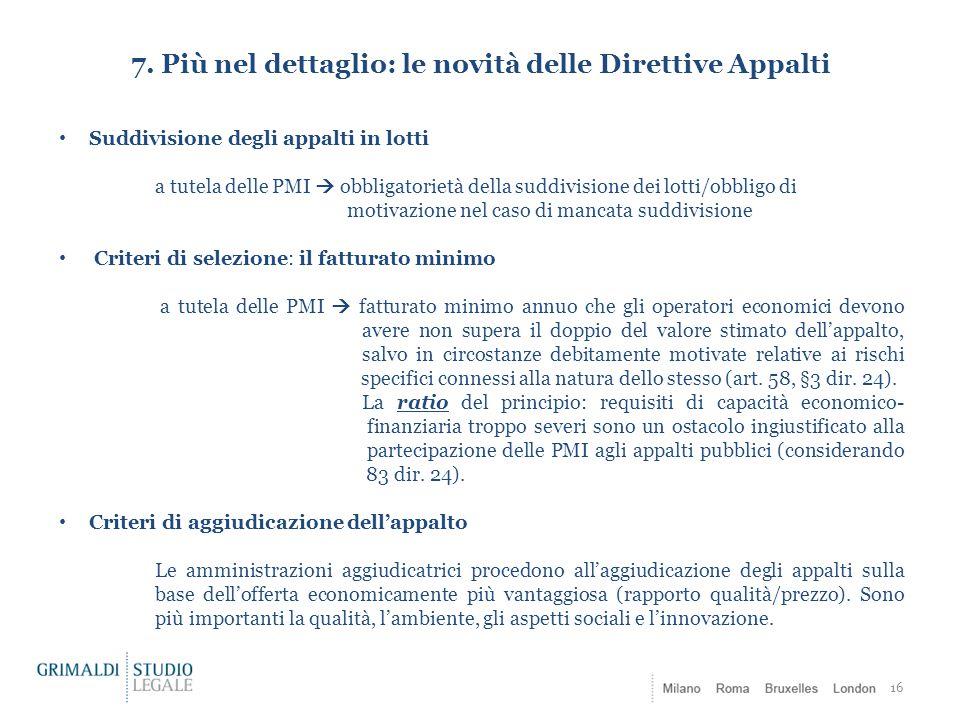 7. Più nel dettaglio: le novità delle Direttive Appalti