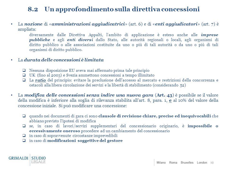 8.2 Un approfondimento sulla direttiva concessioni
