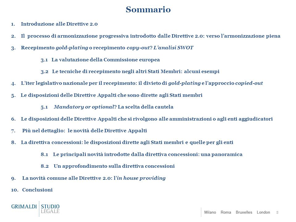 Sommario Introduzione alle Direttive 2.0