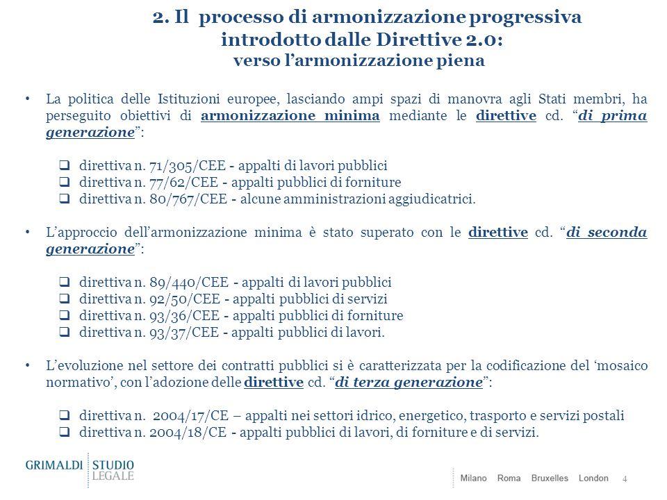 2. Il processo di armonizzazione progressiva