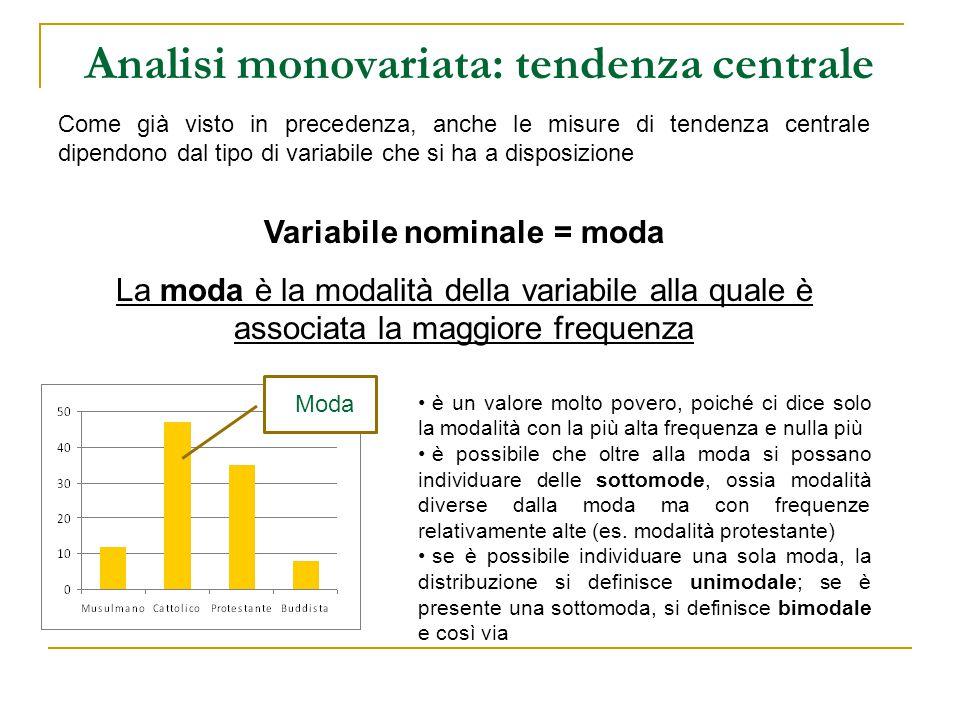 Analisi monovariata: tendenza centrale
