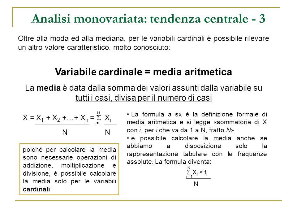 Analisi monovariata: tendenza centrale - 3