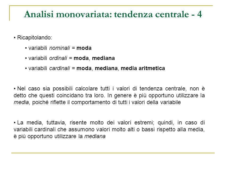 Analisi monovariata: tendenza centrale - 4