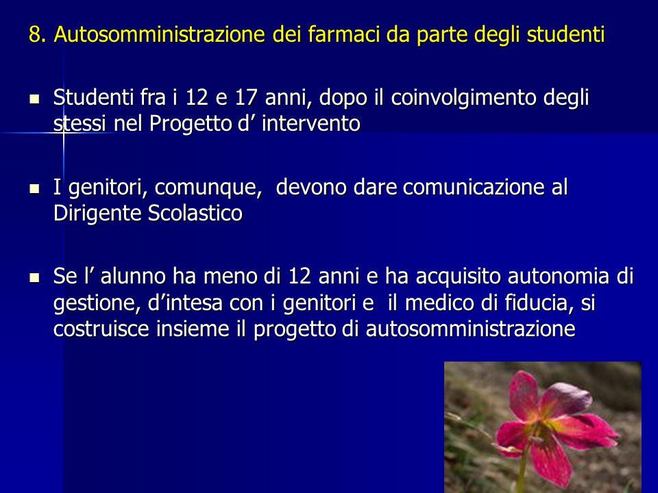 8. Autosomministrazione dei farmaci da parte degli studenti