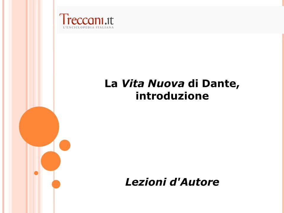 La Vita Nuova di Dante, introduzione