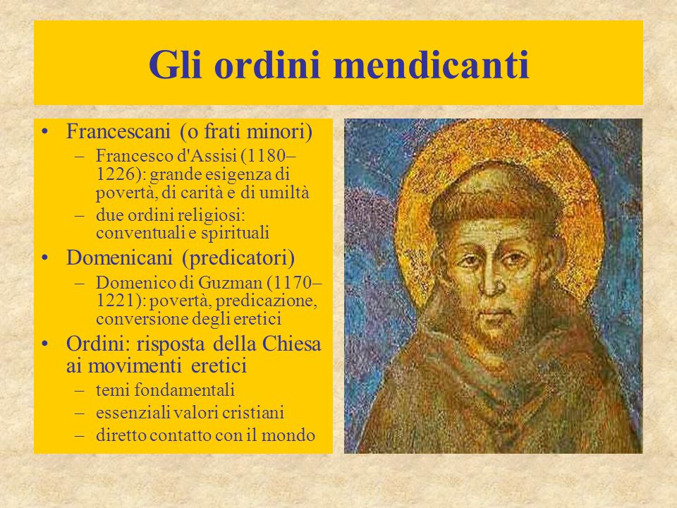Gli ordini mendicanti Francescani (o frati minori)